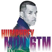Humphrey – Mon 6TM