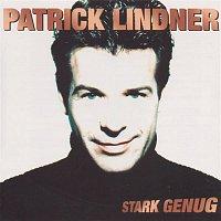 Patrick Lindner – Stark genug