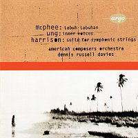 Přední strana obalu CD Ung: Inner Voices / McPhee: Tabuh-Tabuhan / Harrison: Suite for Symphonic Strings