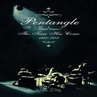 Pentangle – The Time Has Come 1967-1973
