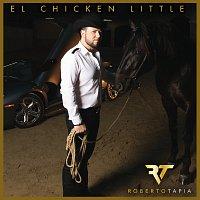 Roberto Tapia – El Chicken Little