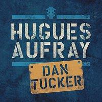 Hugues Aufray – Dan Tucker
