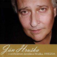 Ján Hruška – Ján Hruška s orchestrom Jaroslava Hrušku HVIEZDA