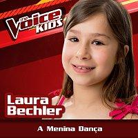 Laura Bechler – A Menina Danca [Ao Vivo / The Voice Brasil Kids 2017]