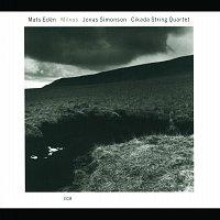 Mats Edén, Jonas Simonson, Cikada String Quartet – Milvus