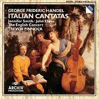 Jennifer Smith, John Elwes, The English Concert, Trevor Pinnock – Handel: Italian Cantatas