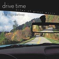 Various  Artists – Blue Ridge Parkway [Drive Time]