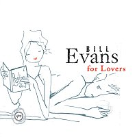 Bill Evans – Bill Evans For Lovers