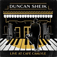 Duncan Sheik – Live At The Cafe Carlyle