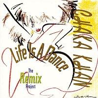 Chaka Khan – Life Is A Dance [The Remix Project]