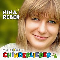 Nina Reber – Myni schonschte Chinderlieder