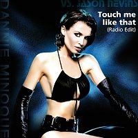 Dannii Minogue Vs Jason Nevins – Touch me like that