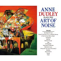 Anne Dudley – Plays The Art Of Noise