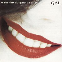 Gal Costa – O Sorriso Do Gato De Alice