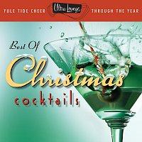 Různí interpreti – The Best Of Christmas Cocktails