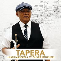 Hugh Masekela, Oliver Mtukudzi – Tapera