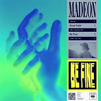 Madeon – Be Fine