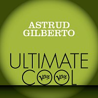 Astrud Gilberto – Astrud Gilberto: Verve Ultimate Cool