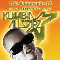 A.B. Quintanilla III, Kumbia All Starz – From KK To Kumbia All-Starz