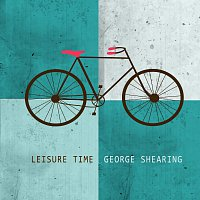 George Shearing – Leisure Time