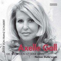 Axelle Gall – Oh, wie schon ist deine Welt!