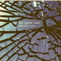 Red Baron Band – Reflections