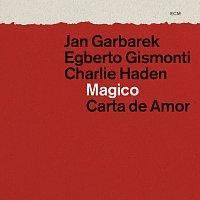 Jan Garbarek, Egberto Gismonti, Charlie Haden – Magico - Carta de Amor