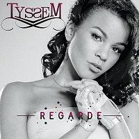 Tyssem – Regarde