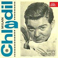 Milan Chladil – Singly (1966-1970)