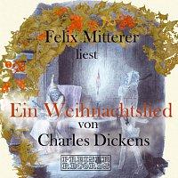 Felix Mitterer – Ein Weihnachtslied von Charles Dickens
