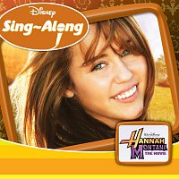 Různí interpreti – Disney Sing-Along - Hannah Montana The Movie