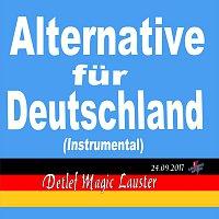 Detlef Magic Lauster – Alternative fur Deutschland