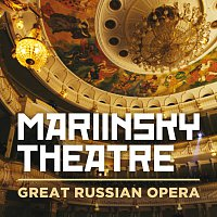 Různí interpreti – Mariinsky Theatre: Great Russian Opera