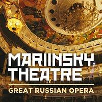 Mariinsky Theatre: Great Russian Opera