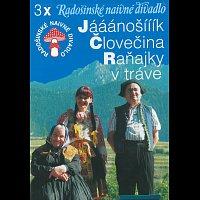 Radošinské naivné divadlo (RND) – 3x (Jááánošííík, Človečina, Raňajky v tráve)