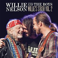 Willie Nelson – Willie and the Boys: Willie's Stash Vol. 2