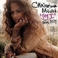 Christina Milian, Young Jeezy – Say I