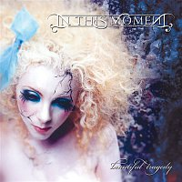 In This Moment – Beautiful Tragedy