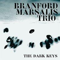 Branford Marsalis – THE DARK KEYS
