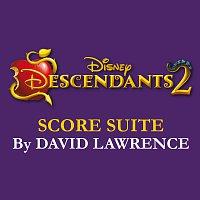 """David Lawrence – Descendants 2 Score Suite [From """"Descendants 2""""]"""