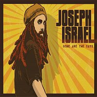 Joseph Israel – Gone Are The Days