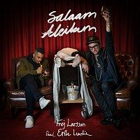 Frej Larsson, Erik Lundin – Salaam Aleikum