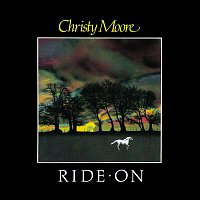Christy Moore – Ride On