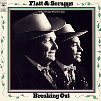 Lester Flatt, Earl Scruggs, The Foggy Mountain Boys – Breaking Out