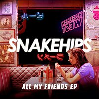 Snakehips, Anderson .Paak – All My Friends - EP