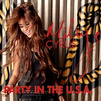 Miley Cyrus – Party In The U.S.A. [International Version]