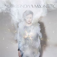 Angel Snow – Magnetic