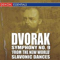 Antonín Dvořák – Dvorak - Symphony No. 9 'From The New World' - Slavonic Dances