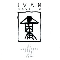 Ivan Neville – If My Ancestors Could See Me Now