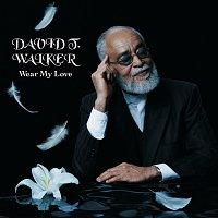 David T. Walker – Wear My Love